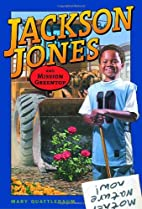 Jackson Jones and Mission Greentop by Mary…
