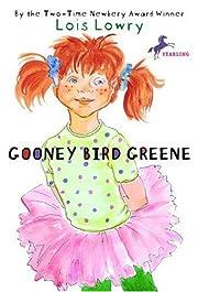 Gooney Bird Greene by Lois Lowry