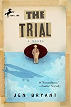 The Trial by Jen Bryant