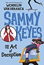 Sammy Keyes and the Art of Deception by…