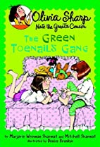 The Green Toenails Gang by Marjorie Weinman…