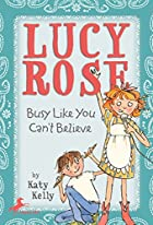 Busy Like You Can't Believe by Katy Kelly