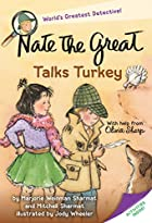 Nate the Great Talks Turkey by Marjorie…