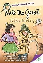 Nate the Great Talks Turkey by Marjorie…