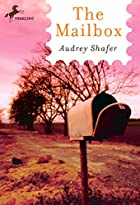 The Mailbox by Audrey Shafer