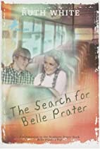 The Search for Belle Prater by Ruth White