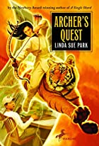 Archer's Quest by Linda Sue Park