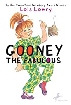 Gooney the Fabulous (Gooney Bird) by Lois…