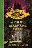 Laurie, Victoria: The Curse of Deadman's Forest (Oracles of Delphi Keep)