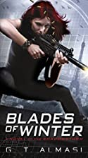 Blades of Winter: A Novel of the Shadowstorm&hellip;