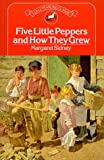 Lothrop, Harriet M.: The Five Little Peppers : How They Grew