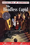 Snyder, Zilpha Keatley: The Headless Cupid