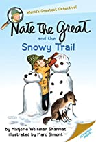 Nate the Great and the Snowy Trail by…