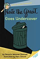 Nate the Great Goes Undercover by Marjorie…