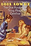 Lowry, Lois: The One Hundredth Thing about Caroline