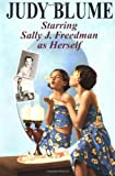 Blume, Judy: Starring Sally J. Freedman As Herself