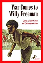 War Comes to Willy Freeman (Arabus Family…