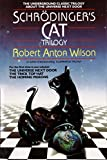 Wilson, Robert Anton: Schrodinger's Cat Trilogy/the Universe Next Door/the Trick Top Hat/the Homing Pigeons
