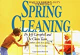 Campbell, Jeff: Spring Cleaning