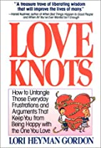 Love Knots: How to Untangle Those Everyday…