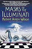 Wilson, Robert A.: Masks of the Illuminati
