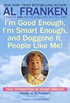 I'm Good Enough, I'm Smart Enough, and…
