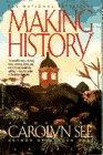 See, Carolyn: Making History