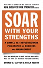 Soar with Your Strengths by Donald O.…