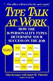 Kroeger, Otto: Type Talk at Work: How the 16 Personality Types Determine Your Success on the Job