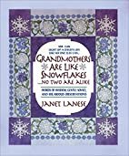 Grandmothers Are Like Snowflakes...No Two…
