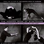 The Modern Book of Stretching: Strength and…