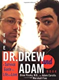 Fine, Marshall: The Dr. Drew and Adam Book