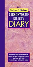 The Corinne T. Netzer Carbohydrate Dieter's&hellip;