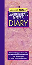 The Corinne T. Netzer Carbohydrate Dieter's…