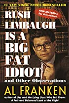 Rush Limbaugh Is a Big Fat Idiot by Al…