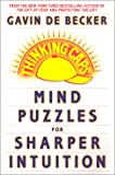 De Becker, Gavin: Thinking Caps: Mind Puzzles for Sharper Intuition