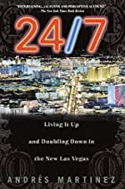24/7: Living It Up and Doubling Down by…