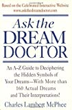 McPhee, Charles Lambert: Ask the Dream Doctor
