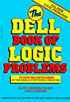 The Dell Book of Logic Problems by Rosalind…