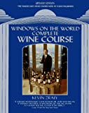 Zraly, Kevin: Windows on the World Complete Wine Course