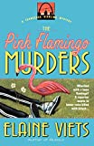 Viets, Elaine: The Pink Flamingo Murders