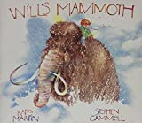 Martin, Rafe: Will's Mammoth