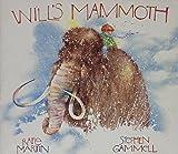 Martin, Rafe: Will's Mammoth