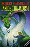 Swindells, Robert: Inside the Worm