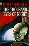 Swindells, Robert: Thousand Eyes of Night