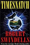 Swindells, Robert: Timesnatch