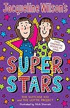 Jacqueline Wilson's Superstars by Jacqueline…