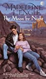 L&#39;Engle, Madeleine: The Moon by Night: The Austin Family Chronicles, Book 2