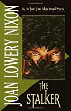 The Stalker by Joan Lowery Nixon