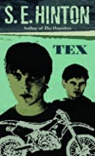 Tex by S. E. Hinton